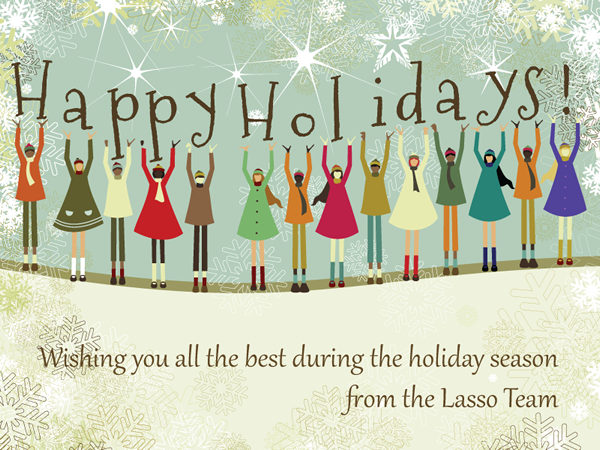 Happy Holidays from Lasso!