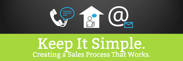 Keep It Simple: Creating a Sales Process That Works