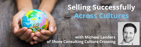 Selling Successfully Across Cultures