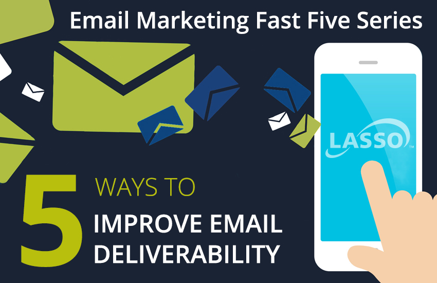 5 Ways to Improve Email Deliverability