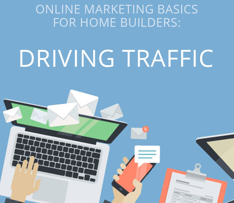 Driving Traffic to Your Landing Pages (Part 2 of 3)