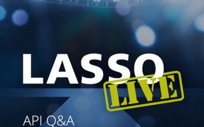 Lasso Live Episode #3 | API Q&A