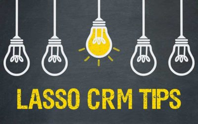 Lasso CRM Tips for Sales Agents