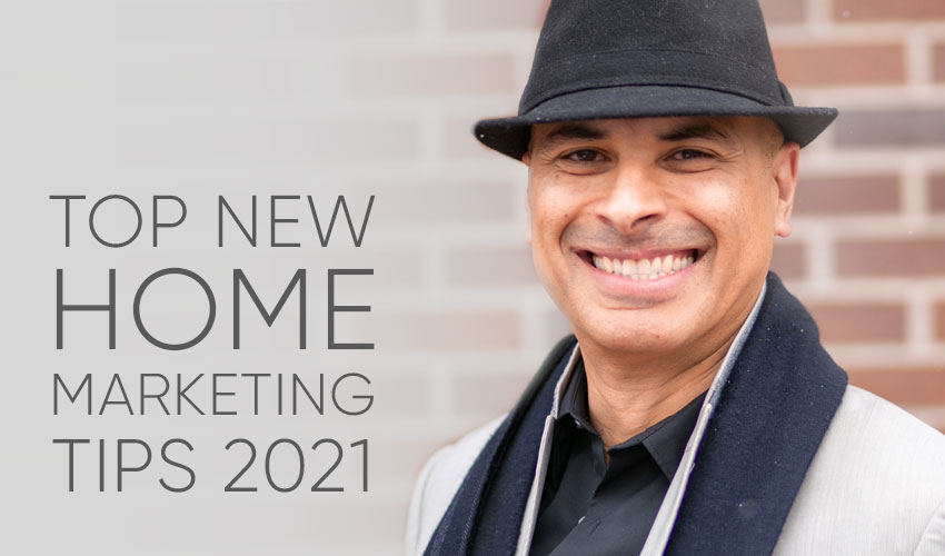Embrace Technology, Don't Fear It | New Home Sales and Marketing Tips 2021