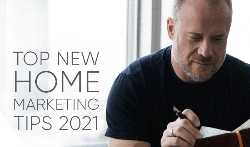 Start Focusing on What People Value | New Home Sales and Marketing Tips 2021